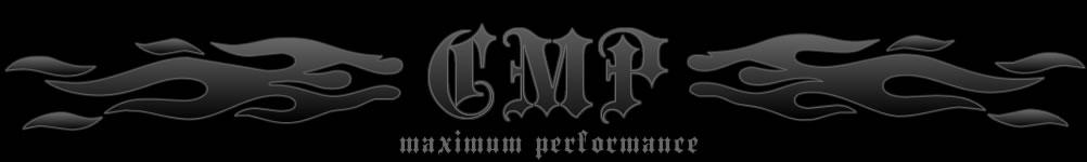 CMP - Maximum Performance!